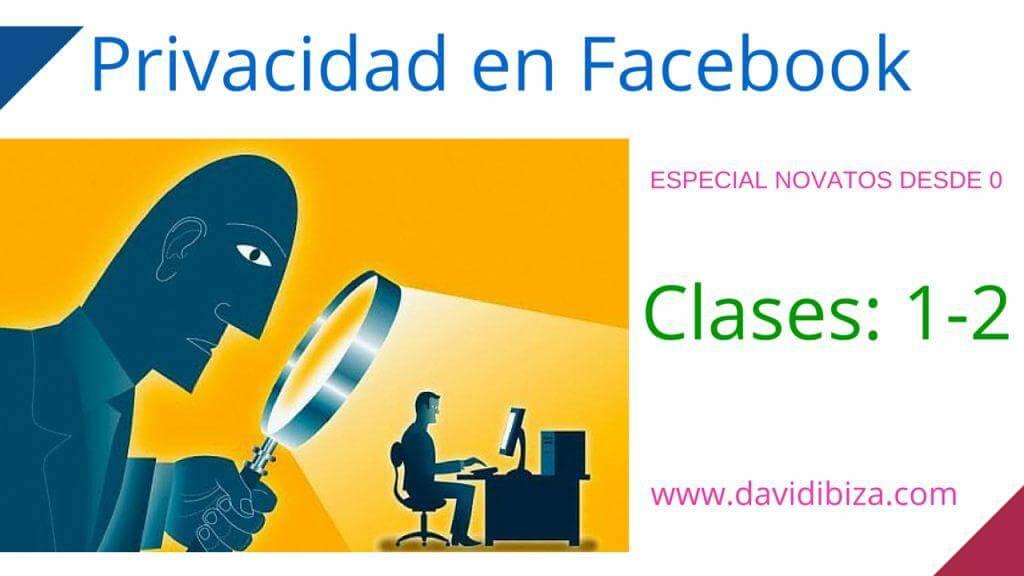 Privacidad en Facebook para Novatos
