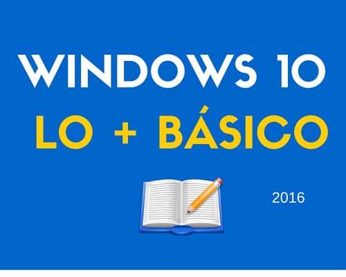 Tutorial Windows 10 – Especial Novatos –  Español – 2018