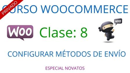 Curso Woocommerce #8: Configuración de los métodos de envío