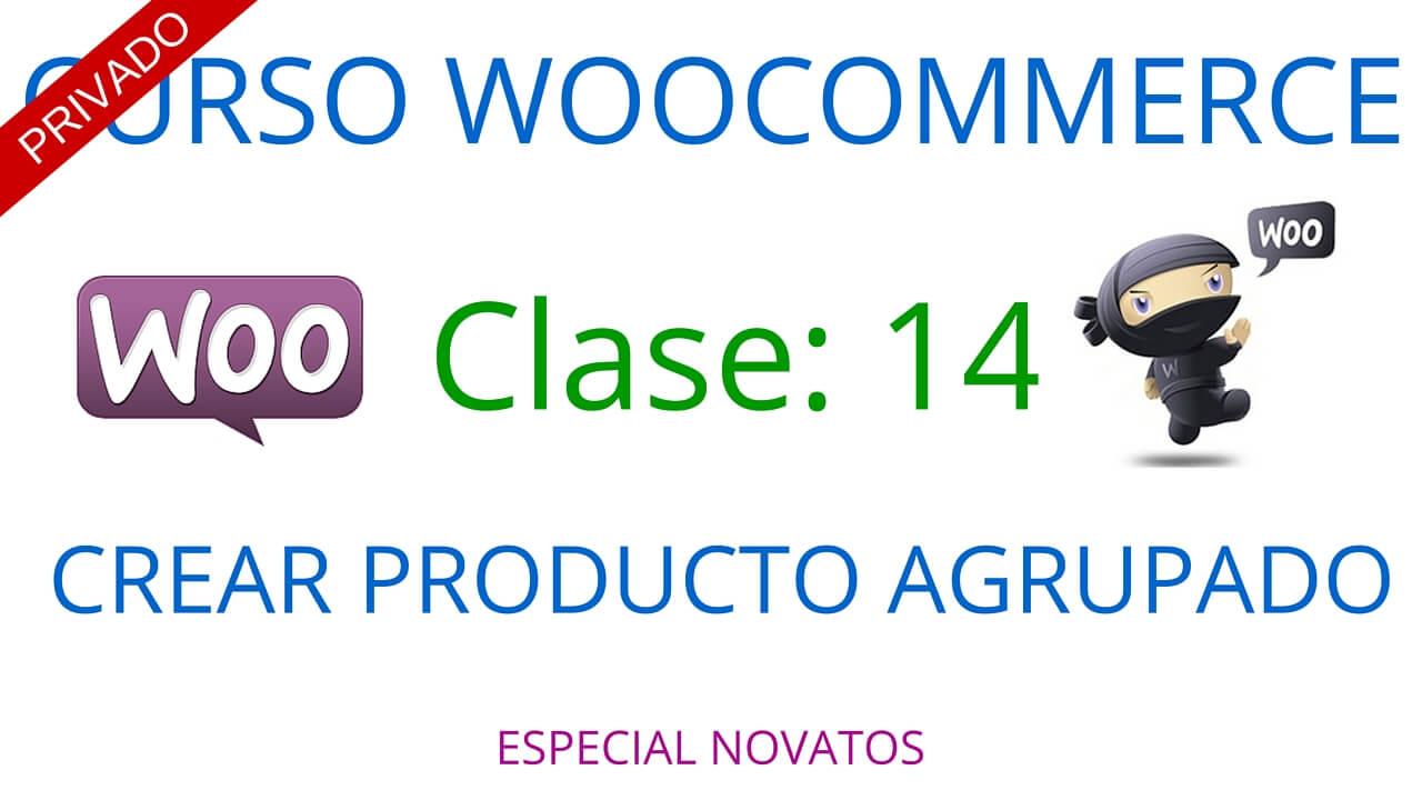 Curso Woocommerce #14: Crear producto agrupado