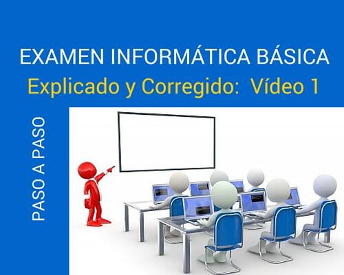 Corrección Examen Informática 1 – Parte 1