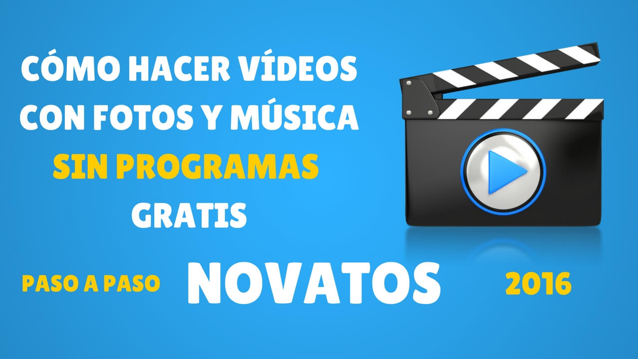 Cómo Hacer un Video con Fotos y Música Sin programas