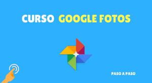 curso de google fotos
