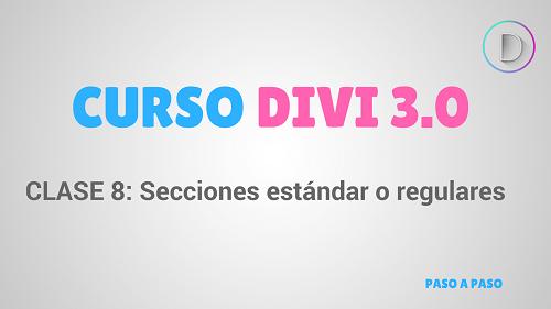 Clase 8: Secciones estándar o regulares en DIVI