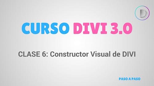 Clase 6:Introducción al constructor visual de DIVI