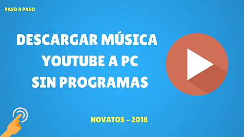Descargar Música de Youtube a PC sin Programas en 1 minuto – Novatos