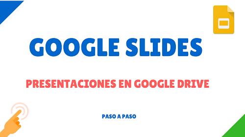 crear presentación google slides