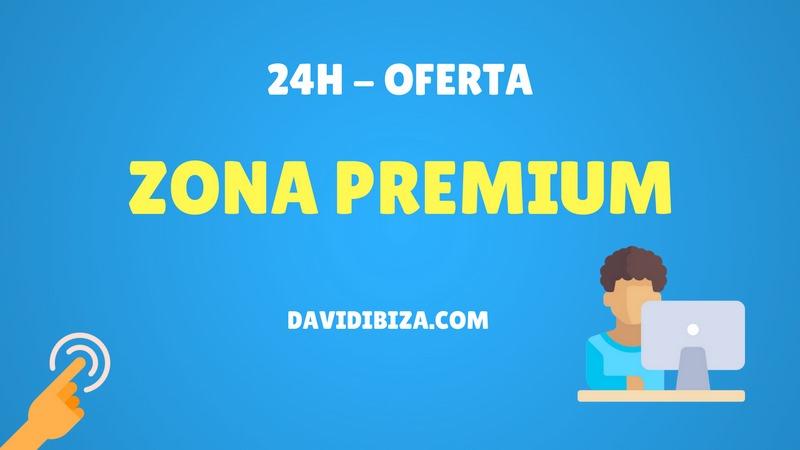 Últimas 24H Oferta Zona Premium – davidibiza.com