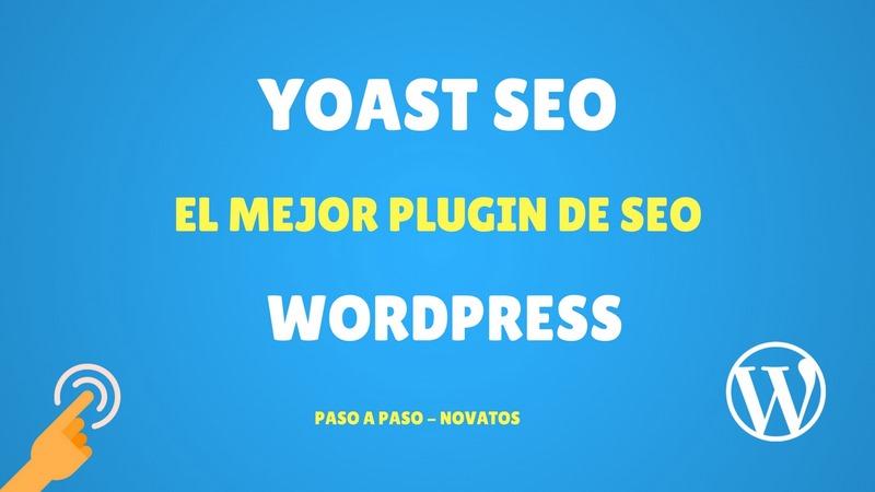 Yoast SEO: el mejor plugin de SEO para Wordpress