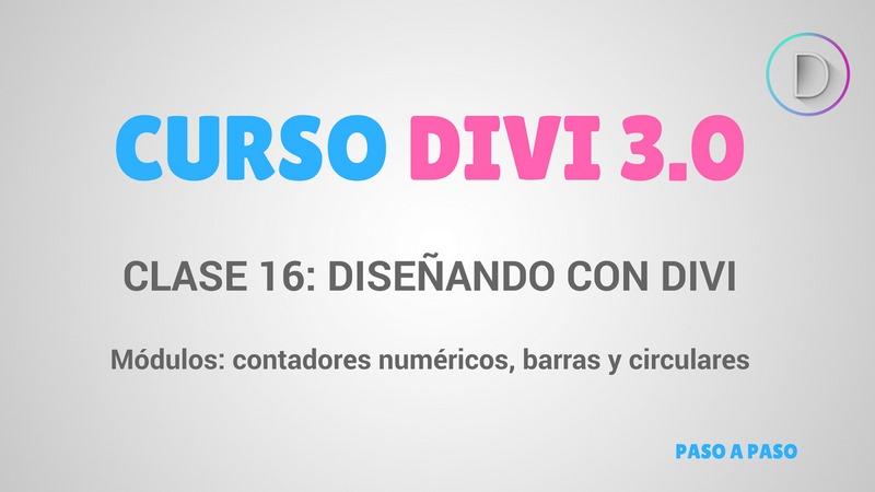 Clase 16 – Diseñando con Divi – módulos de contadores