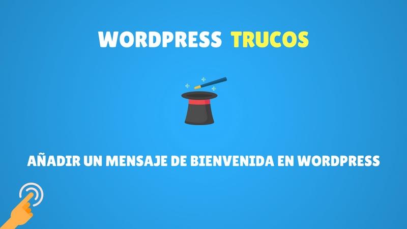 Añadir mensaje de bienvenida a tu web
