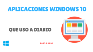aplicaciones de windows 10