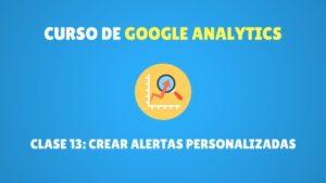 crear alertas personalizadas en google analytics