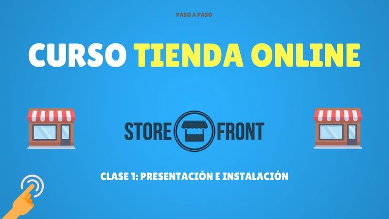 Curso de Storefront #1. Presentación e instalación (Premium)