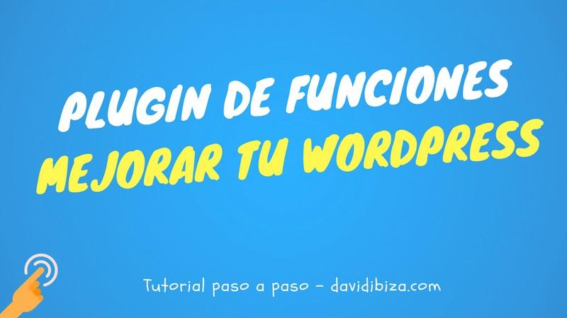 Cómo crear un plugin de funciones para mejorar WordPress