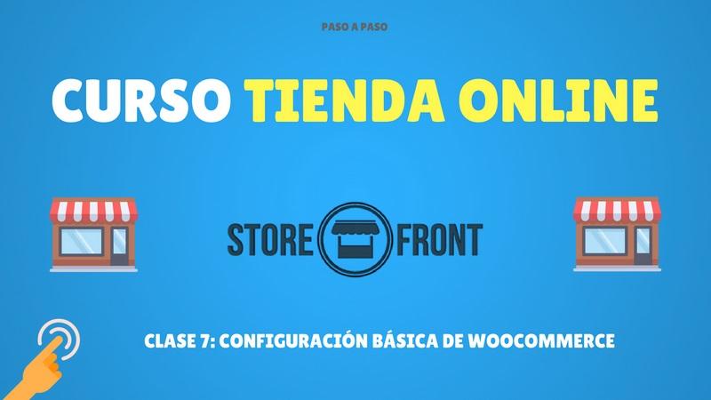 Configuración básica de Woocommerce storefront