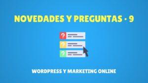 Novedades y preguntas de wordpress y marketing online