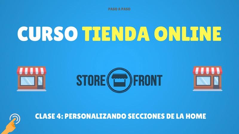 Curso de Storefront #4. Personalizando la Home de la tienda (Premium)