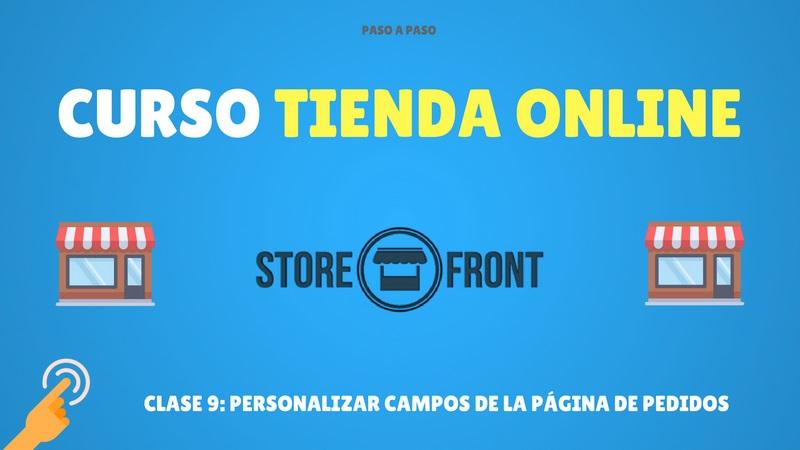 Curso de Storefront #9. Personalizar los campos de la página de pedido (Premium)
