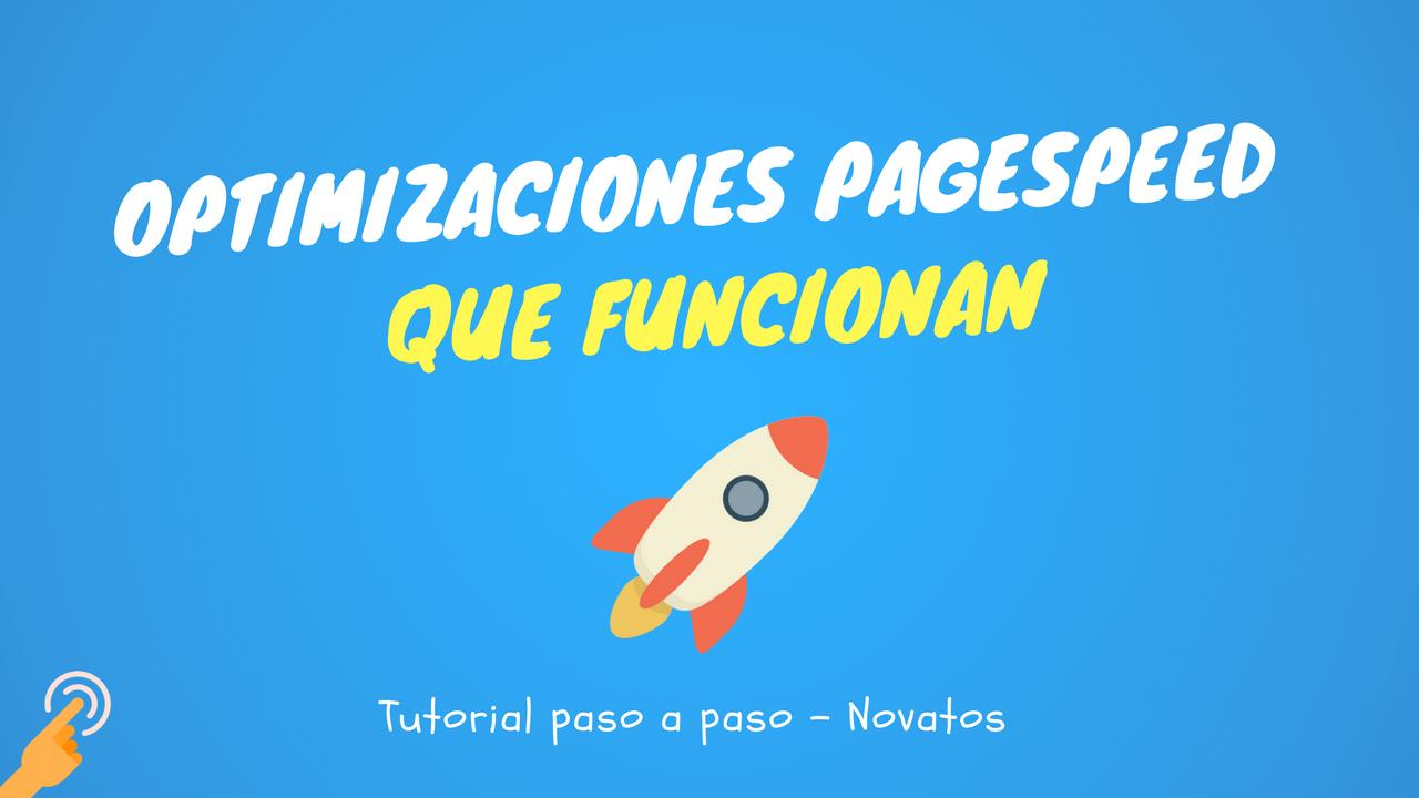 Curso Trucos de WordPress#1: Optimizaciones de PageSpeed: Eliminar el JavaScript, Minificar CSS, Minificar JavaScript, etc
