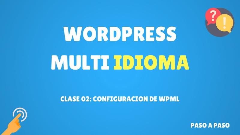 Curso de WordPress multi idioma #2 Configuracion de WPML (Premium)