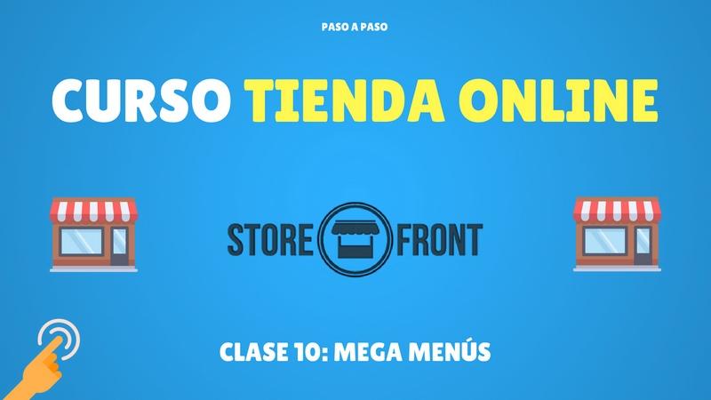 Curso de Storefront #10 Mega menús (Premium)