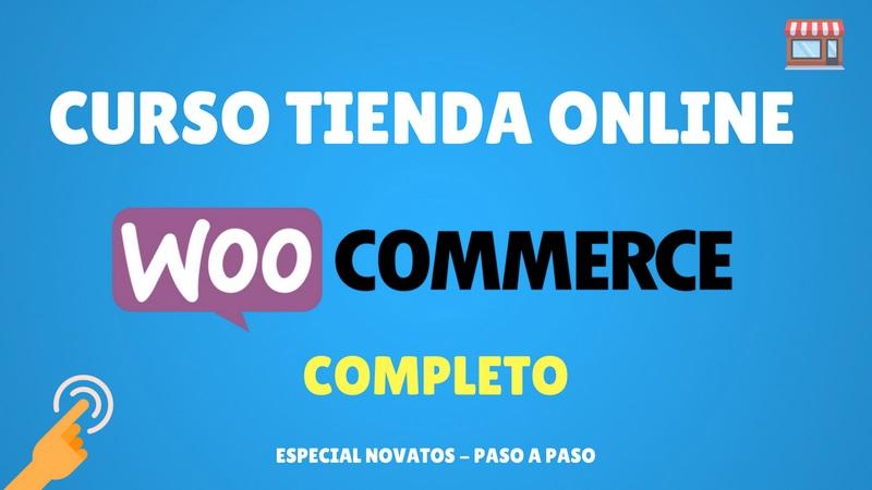 Curso completo de Woocommerce Tienda Online