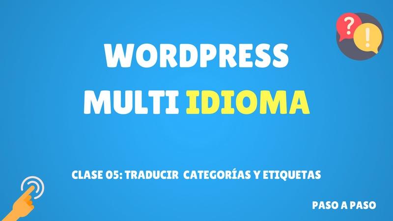 Curso de WordPress multi idioma #5 Traducción de categorías y etiquetas (Premium)
