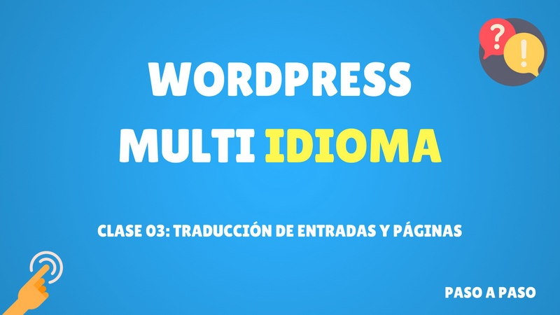 Curso de WordPress multi idioma #3 Traducir páginas y entradas (Premium)