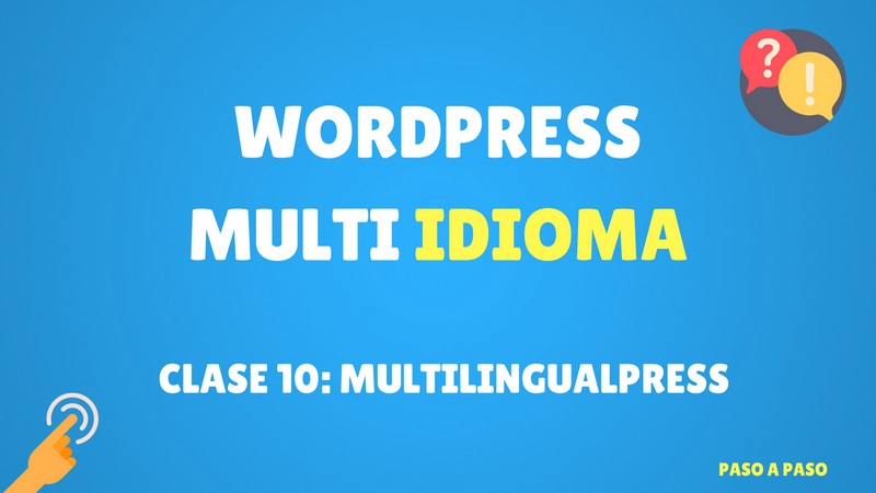 Curso de WordPress Multi Idioma #10 MultilingualPress (Premium)