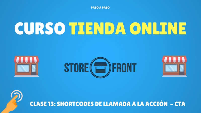 SHORTCODES llamada a la accion storefront