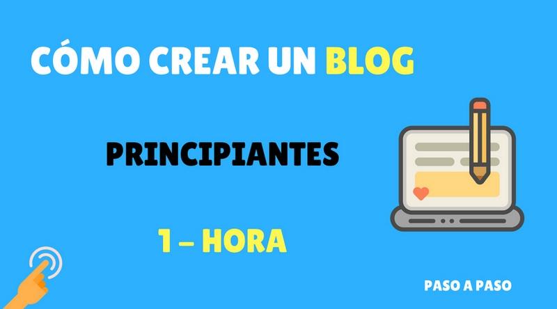 Cómo crear un blog desde cero – PASO A PASO – 100% GRATIS