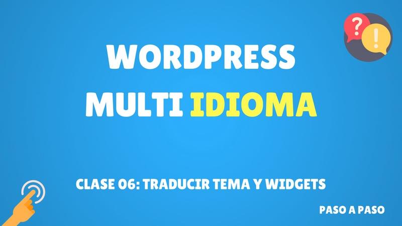 Curso de WordPress multi idioma #6 Traducir tema y widgets (Premium ...