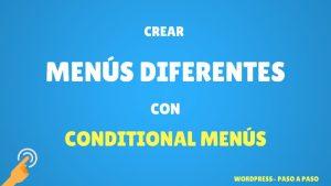 crear menus diferentes con conditional menus