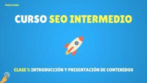 seo intermedio Introducción y presentación de contenidos