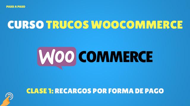 Recargo por forma de pago en WooCommerce