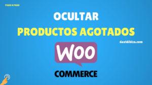 OCULTAR PRODUCTOS AGOTADOS EN WOOCOMMERCE