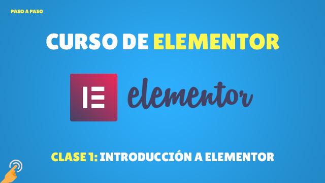 Curso de Elementor #1: Introducción a Elementor
