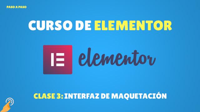 Curso de Elementor: Interfaz de Maquetación