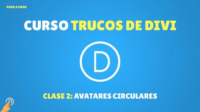 Curso Trucos de Divi #2: Avatares circulares en los comentarios de Divi