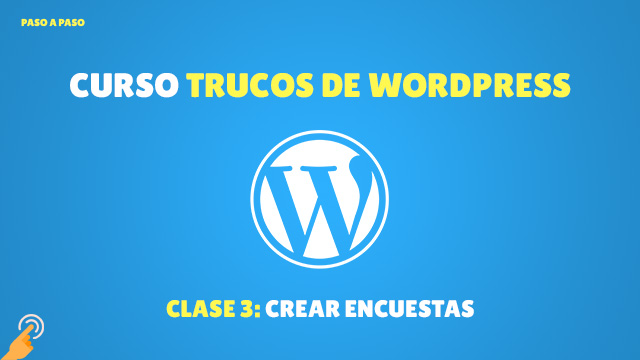 Curso Trucos de WordPress#9: Crear encuestas en WordPress