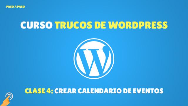 Curso Trucos de WordPress#10: Crear un calendario de eventos