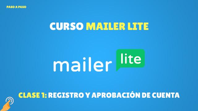 Curso Email Marketing con MailerLite#1: Registro y aprobación de cuenta