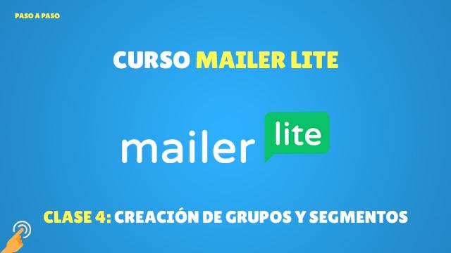 Curso Email Marketing con MailerLite#4: Creación de grupos y segmentos