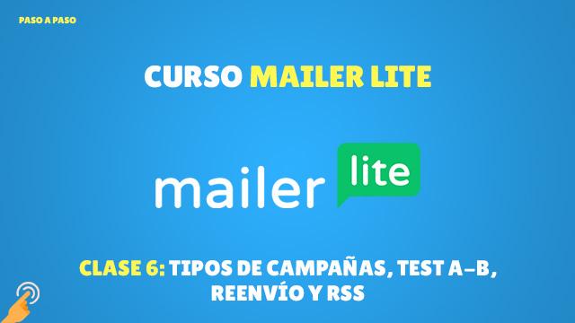 Curso Email Marketing con MailerLite#6: Tipos de campañas, test a-b, reenvío y RSS