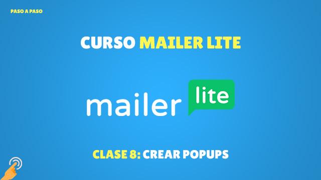 Curso Email Marketing con MailerLite#8: Crear PopUps