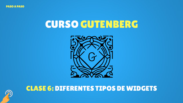Curso Gutenberg: diferentes tipos de widgets