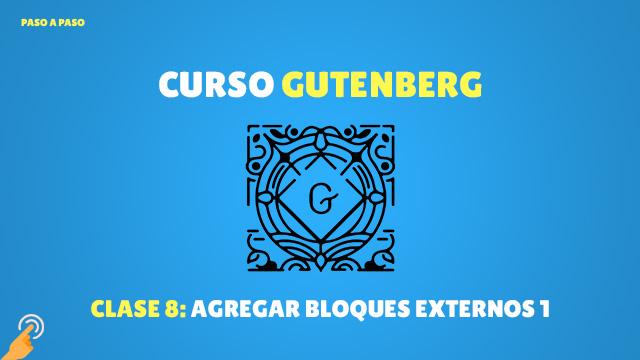 Curso Gutenberg: agregar bloques externos parte 1