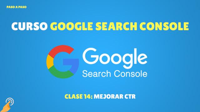 Curso de Search Console Mejorar CTR