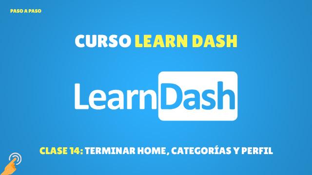 Curso de LearnDash #14: Terminar página de inicio, categorías y perfil